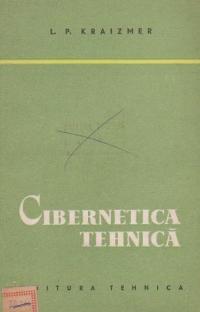 Cibernetica tehnica (traducere din limba rusa)