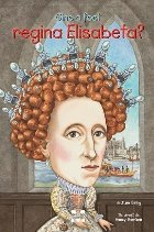 Cine a fost regina Elisabeta?