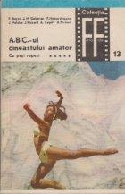 A.B.C.-ul cineastului amator, Partea a doua - Cu pasi repezi, volumul V