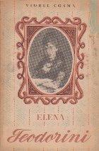 Cintareata Elena Teodorini. Schita monografica