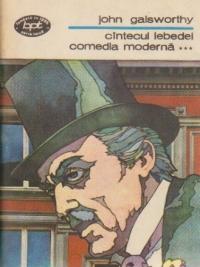 Cintecul Lebedei - Comedia moderna, Volumul al III-lea