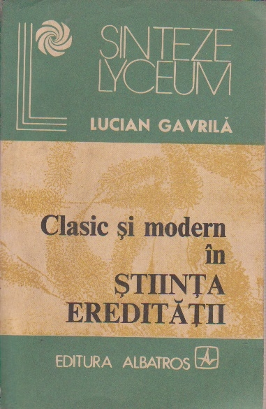 Clasic si Modern in Stiinta Ereditatii