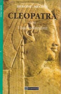 Cleopatra sau visul neimplinit