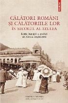 Călători români și călătoriile lor în secolul al XIX-lea