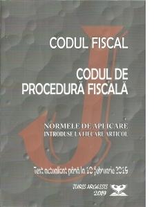 Codul fiscal. Codul de procedura fiscala. Norme de aplicare introduse la fiecare articol. Text actualizat pana la 10 februarie 2019
