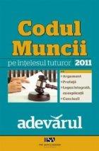 Codul Muncii pe intelesul tuturor (2011)