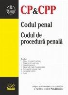 Codul penal. Codul de procedura penala. Editia a 19-a actualizata la 14 aprilie 2019