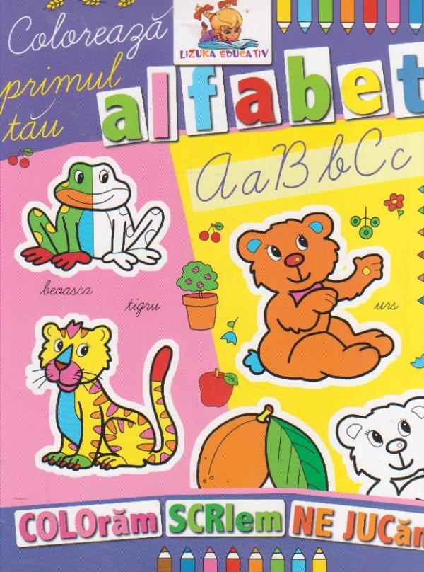 Coloreaza primul tau alfabet. Carte de colorat