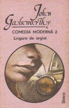 Comedia moderna, Volumul al II-lea, Lingura de argint