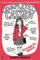 Completely Cassidy - Accidental Genius
