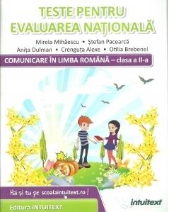 Comunicare in limba romana. Teste pentru evaluarea nationala pentru clasa a II-a