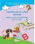 Comunicare in limba romana pentru clasa pregatitoare. Fise de lucru