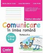 Comunicare în limba română. Caietul elevului pentru clasa a II-a. Partea a II-a