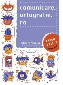 Comunicare.ortografie.ro pentru clasa a III-a 2018-2019