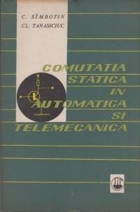 Comutatia statica in automatica si telemecanica