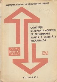 Conceptii si aparate moderne de determinare rapida a umiditatii produselor
