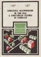 Conducerea multiprocesor in timp real a structurilor flexibile de fabricatie