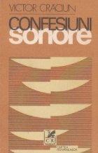 Confesiuni sonore. O istorie a literaturii romane la microfon