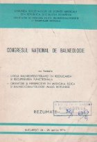 Congresul National de Balneologie, Bucuresti 24 - 26 Aprilie 1974