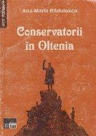 Conservatorii in Oltenia