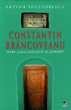 """Constantin Brincoveanu – Intre """""""