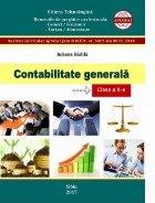 Contabilitate generala. Clasa a X-a. Filiera tehnologica. Domeniile de pregatire profesionala: Comert/Economic, Turism/Alimentatie