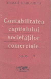 Contabilitatea capitalului societatilor comerciale, Volumul al II-lea, Active si Datorii