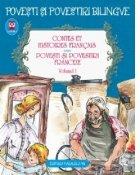 Contes et histories francais. Povesti si povestiri franceze. Volumul I (editie bilingva)