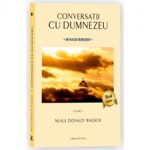 Conversatii cu Dumnezeu (editie revizuita)