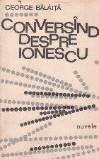 Conversind despre Ionescu