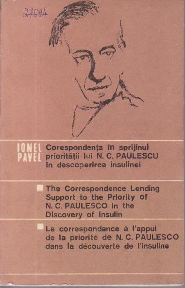 Corespondenta in Sprijinul Prioritatii lui N. C. Paulescu in Descoperirea Insulinei