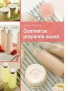Cosmetice preparate acasa