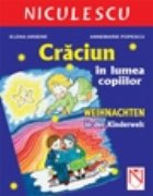 Craciun in lumea copiilor / Weihnachten in der Kinderwelt (limba germana)