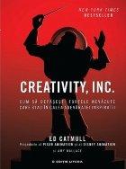 CREATIVITY, INC. Cum să depășești forțele nevăzute care stau în calea adevăratei inspirații