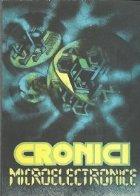 Cronici microelectronice - Proza stiintifico-fantastica