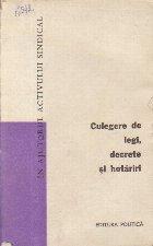 Culegere de Legi, Decrete si Hotariri - Volumul 10