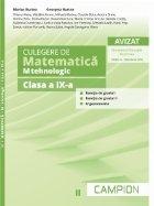 Culegere de matematica. M-tehnologic. Clasa a IX-a. Semestrul II. Functia de gradul I, functia de gradul II, trigonometrie