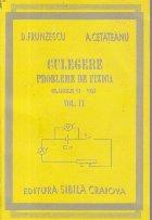 Culegere de probleme de fizica (clasele VI - VIII), Volumul al II-lea