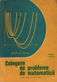 Culegere de probleme de matematica pentru treapta a II-a de liceu