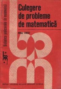 Culegere de probleme de matematica (Mihai Cocuz)