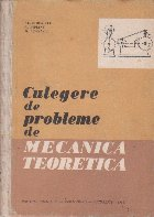 Culegere de probleme de mecanica teoretica