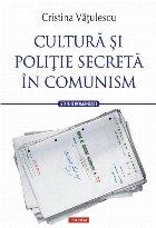 Cultură şi poliție secretă în comunism