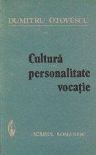 Cultura, Personalitate, Vocatie