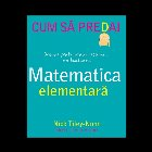 Cum sa predai matematica elementara