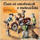 Cum să construiești motocicletă