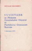 Cuvintare la Plenara Comitetului Central al Partidului Comunist Roman (1 Februarie 1979)