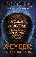 X-Cyber: viitorul incepe azi