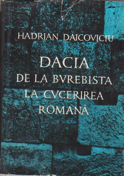 Dacia de la Burebista la Cucerirea Romana