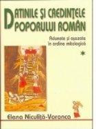Datinile si credintele poporului roman (2 volume) - Adunate si asezate in ordine mitologica