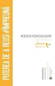 #30DaysNOSugar. Puterea de reusi #impreuna